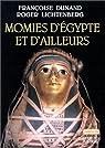 Momies d'Egypte et d'ailleurs par Dunand
