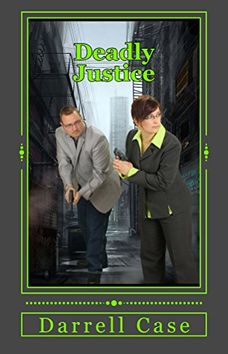 Book: Deadly Justice by Darrell Case