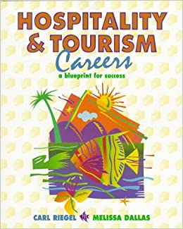 Buy hospitality and tourism careers a blueprint for success book buy hospitality and tourism careers a blueprint for success book online at low prices in india hospitality and tourism careers a blueprint for success malvernweather Choice Image