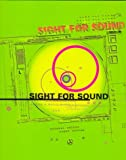 img - for Sight for Sound: Design & Music Mixes book / textbook / text book