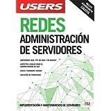 Redes: Administración de servidores (Spanish Edition)