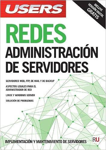 Redes: Administración de servidores (Spanish Edition): Users Staff, RedUsers Usershop, Español Espanol Espaniol, Libro libros Manual computación computer ...