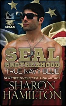 Book True Navy Blue: SEAL Brotherhood: True Blue SEALs