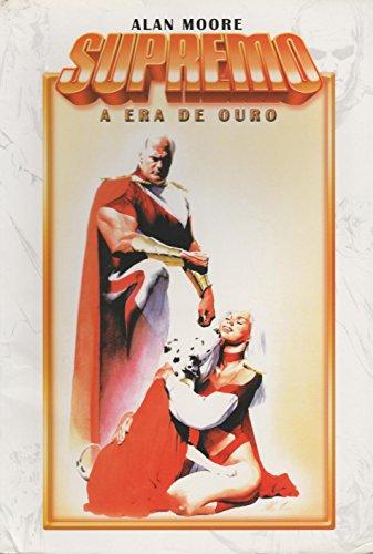 Supremo. A Era de Ouro - Volume 1