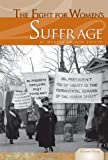 The Fight for Women's Suffrage, Marcia Amidon Lusted, 1617830992