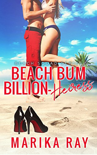 Beach Bum Billion-Heiress by Marika Ray