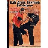 Kali Arnis Eskrima Self-défense Avec Armes et à Mains Nues