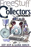img - for Free Stuff for Collectors on the Internet (Free Stuff on the Internet) book / textbook / text book