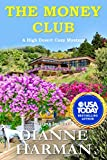 The Money Club: A High Desert Cozy Mystery (High Desert Cozy Mystery Series Book 9)