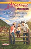 A Father's Promise, Carolyne Aarsen, 0373817150