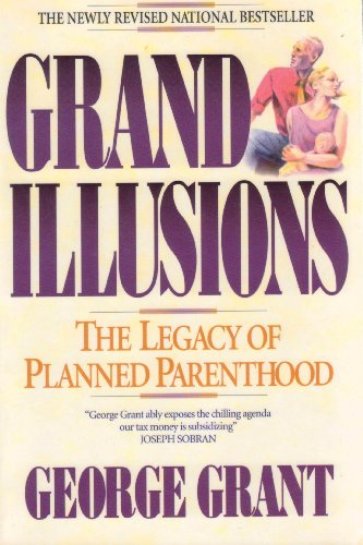 Grand Illusions  The Legacy Of Planned Parenthood