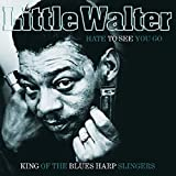 Hate To See You Go: King Of The Blues Harp Slingers