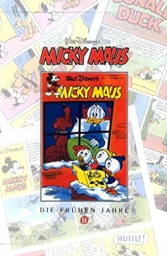 Micky Maus Bücher Bd. 11. Die frühen Jahre