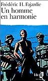Un homme en harmonie par Fajardie