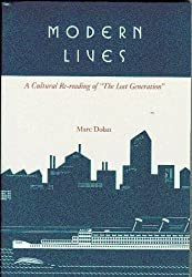Modern Lives: A Cultural Re-Reading of