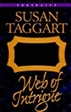 Web of Intrigue, Susan M. Taggart, 0764220691
