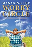 Managing the Worry Circle, Occean Palmer, 0976548534