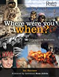 Where Were You When?, Ian Harrison, 0762106913