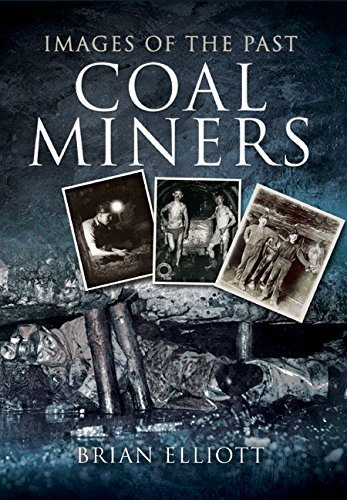 Images of Coalminers (Images of the Past)