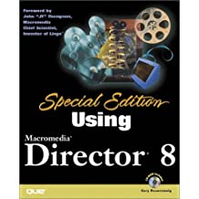 Special Edition Using Macromedia Director 8