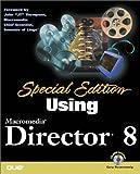 Special Edition Using Macromedia Director 8, Gary Rosenzweig, 0789723344