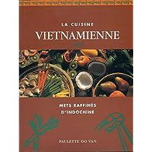 Quarto: La Cuisine Vietnamienne