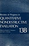 Review of Progress in Quantitative Nondestructive Evaluation : Amer, Iowa, 16-20 July, 2000, , 0306447312