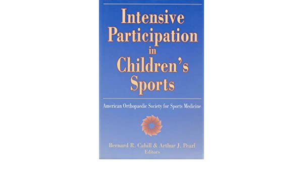 Intensive Participation in Children's Sports: American Orthopaedic