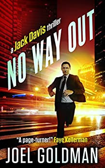 No Way Out (Jack Davis Thrillers Book 3) by [Goldman, Joel]