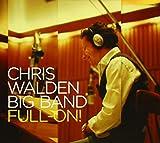 Chris Walden: Full-On (Audio CD)