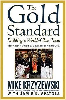 Book The Gold Standard: Building a World-Class Team