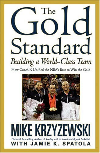 (The Gold Standard: Building a World-Class Team)