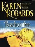 Beachcomber, Karen Robards, 1594130477