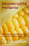 "Why is Monsanto known as the ""most evil"" company in the world? Why have chronic diseases such as food allergies, obesity, autism, autoimmune diseases, diabetes and cancer become epidemic?  Written as a conversation between two people, this book is ea..."