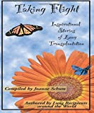 Taking Flight: Inspirational Stories of Lung