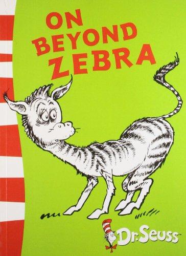 Beyond Zebra (ON BEYOND ZEBRA : YELLOW BACK BOOK)
