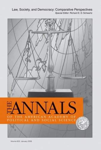 Law, Society, and Democracy: Comparative Perspectives (The ANNALS of the American Academy of Political and Social Science Series)