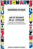 Image de Art et science de la couleur: Chevreul et les peintres de Delacroix a l'abstraction (Rayon art) (Fre