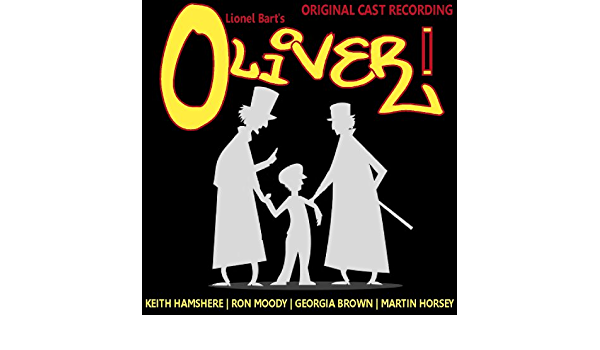 Lionel Bart: Oliver! de Keith Hampshire, Ron Moody, Georgia ...