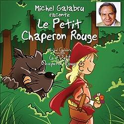 Michel Galabru raconte Le Petit Chaperon Rouge