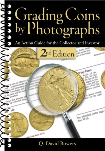 (Grading Coins by Photographs: An Action Guide for the Collector and Investor)