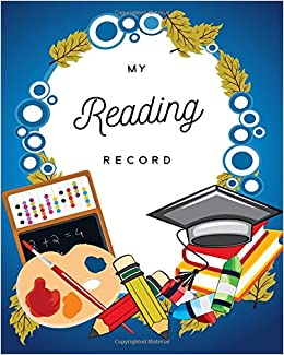 amazoncom my reading record kids journal log book for study and book review with quotes kids reading log 9781520737263 larays smart journals books