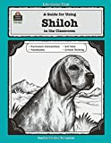 A Guide for Using Shiloh in the Classroom (Literature Unit)