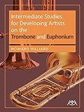 Intermediate Studies for Developing Artists on Trombone/Euphonium, Howard Hilliard, 1574632248