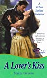 A Lover's Kiss, Maria Greene and Kensington Publishing Corporation Staff, 0821768697