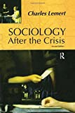 Sociology after the Crisis 9781594510120