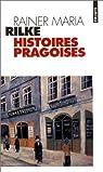 Histoires pragoises par Rilke