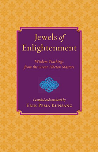- Jewels of Enlightenment: Wisdom Teachings from the Great Tibetan Masters