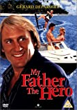 My Father The Hero [UK Import]
