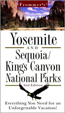 `DOC` Frommer's Yosemite And Sequoia/Kings Canyon National Parks (Frommer's Yosemite Sequoia/Kings Canyon National Parks, 2nd Ed). Pellets welcome Inner Estudios since